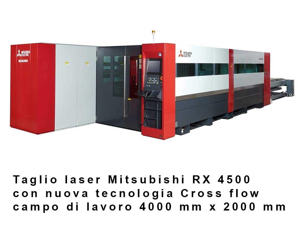 Taglio laser Mitsubishi RX 4500 con nuova tecnologia Cross flow con un campo di lavoro 4000 mm x 2000 mm